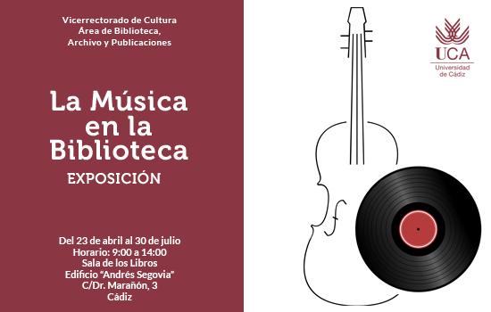 IMG Exposición La música en la Biblioteca Del 23 de Abril al 30 de Julio,  en la Sala de los Libros, con motivo del Día Internacional del Libro.